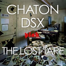 chaton | dsx - The Lost Tape