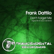 Frank Dattilo, Dave Cold - Don't Forget Me