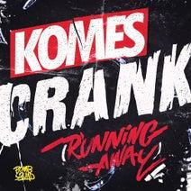 KOMES - Crank (Running Away)