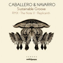 Navarro, Caballero, The Note V, Replicanth - Sustainable Groove