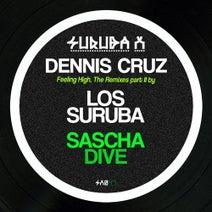 Los Suruba, Dennis Cruz, Sascha Dive - Feeling High, The Remixes Part II