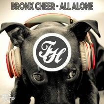 Bronx Cheer, Tim Nice - All Alone