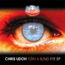 Chris Udoh, Mark Papas and Hito - Turn A Blind Eye EP