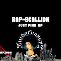 Rap-Scallion - Just Fine EP