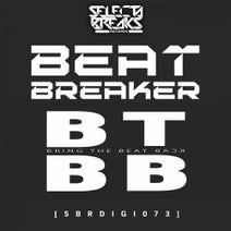 Beat-Breaker - Bring The Beat Back