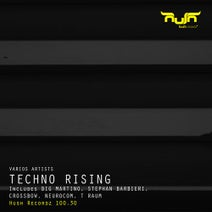 Crossbow, Big Martino, Stephan Barbieri, Neurocom, T Raum - Techno Rising