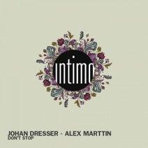 Johan Dresser, Alex Marttin - Dont Stop