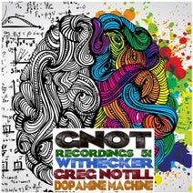 Greg Notill, Withecker - Dopamine Machine