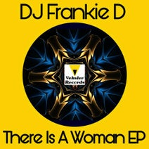 DJ Frankie D - There Is A Woman EP