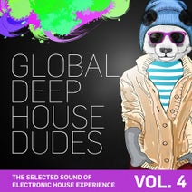 Al-Faris, Andrew Wooden, Carmelo Carone, Barclay & Cream, Wooden'N'Farley, Mr. Groove, Anthya, Simon Le Grec, Lounge Groove Avenue, But & Memo, Butcher, Mike Misar, Franky Miller - Global Deep House Dudes, Vol. 4 (The Selected Sound Of Electronic House Experience)
