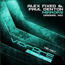 Paul Denton, Alex Fixed - Mirrors