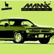 Mannix - Muscle Car Funk, Part 2