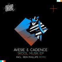 Avesie & Cadence, Ren Phillips - Skool Musik