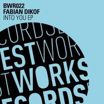 Fabian Dikof - Into You EP