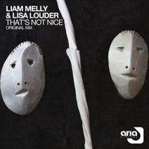 Liam Melly, Lisa Louder - That's Not Nice