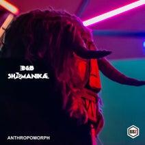 D&B Shamanika - Anthropomorph