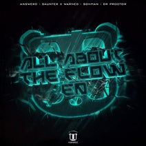 Answerd, SAUNTER, WARNED, 5ohman, Dr Proctor - All About the Flow EP