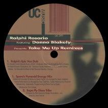 Ralphi Rosario, Donna Blakely, Spero Pagos, Rick Garcia - Take Me Up (Remixes)