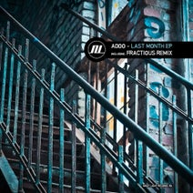 Adoo, Fractious - Last Month EP