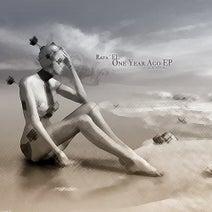 Rafa'EL - One Year Ago EP