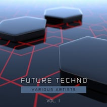 Panoramik, Alex D, Verht, Rewarrp, Cipher, Thomas Nordmann, Amir Razanica, Kwadratt, Chriss D., X-Tension, Thomas Nordmann - Future Techno, Vol. 1