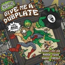 Bunny Lye lye, Ragga Twins, Chopstick Dubplate, Daddy Freddy, Night Shift, Interrupt - Give Me a Dubplate