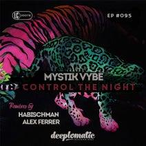 Mystik Vybe, Alex Ferrer, Habischman - Control The Night