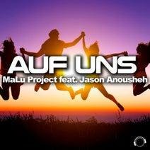 MaLu Project feat. Jason Anousheh - Auf Uns