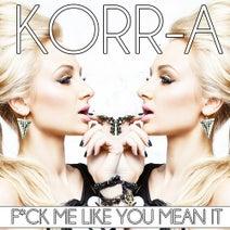 Korr-A, Razor N Guido, Reid Stefan, Hybrid Heights, Sted-E, Joey Suki - F*uck Me Like Yo Mean It