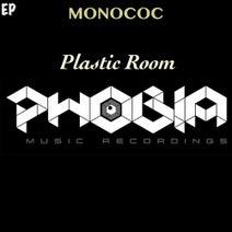 Monococ - Plastic Room