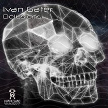 Ivan Gafer - Delusions Ep