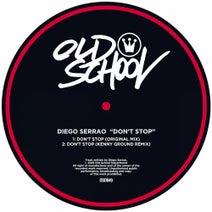 Diego Serrao, Kenny Ground - Don't Stop