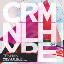 Tennan, David Herrero, Das Carma - What It Is EP