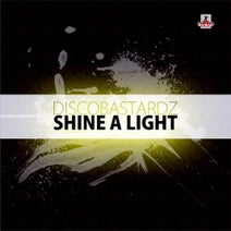 DiscoBastardz, Dancefloor Warning, Roger, Rikard - Shine a Light