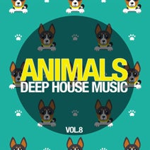 Cris Roberts, Tom Farry, Piet Lorrigan, Paul Krines, Harley Franklin, Philosophy Route, Lenny Jordan, Isaac Porter, Jonathan Baker, Florence Cono, Roy Rolls, The Soullution Project, Ron Roquefold - Animals Deep House Music, Vol. 8