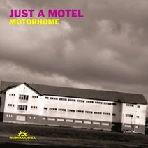 Just A Motel - Motorhome