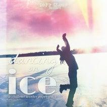 Guido Mandreoli, DP & Tiapason, Funkk Me, Ibeeza Grooves, F.D. Sound, Chill Seasons, Urzupuk 1, Cool Spirit, Johnny & Diego, Starshine Seleciton, For Pece, Blue Feeling, DJ Joseph B, Aquamind, DK & T, Dee Frank, Twin Lovers, B Project, Tony Cool - Dancing on Ice - A Chillout Winter Experience - Backup