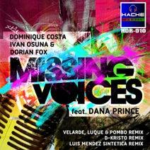 Dominique Costa, Ivan Osuna, Dorian Fox, J. Velarde, Pombo, Luque - Missing Voices Feat Dana Prince