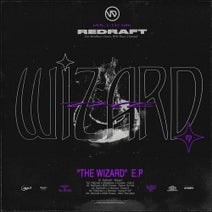 ReDraft, BSN Posse, Metafloor, Groves, J.nomad, ReDraft VIP - The Wizard EP