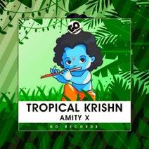 AMITY X - Tropical Krishna