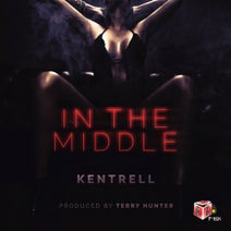 Kentrell, Terry Hunter - In The Middle