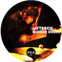 Giftback - Wicked Drums