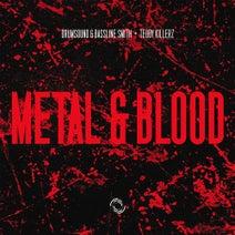 Drumsound & Bassline Smith, Teddy Killerz - Metal & Blood