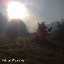 Tetriz - Wake Up
