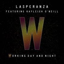 Lasperanza - Working Day and Night