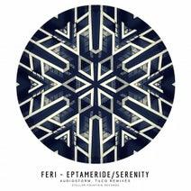Feri, Tuco, AudioStorm - Eptameride/Serenity