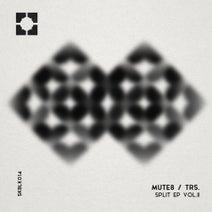 trs., MUTE8 - Split EP VOL. II