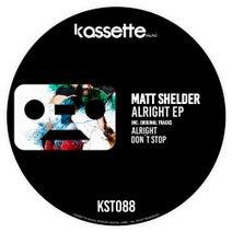 Matt Shelder - Alright EP