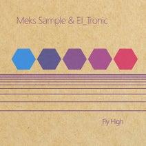 Meks Sample, El_Tronic - Fly High