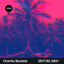 Charlie Boulala - Drifting Away
